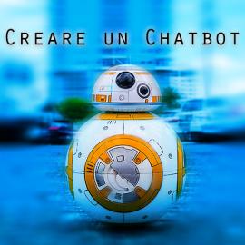 Creare un ChatBot per conversare con i clienti