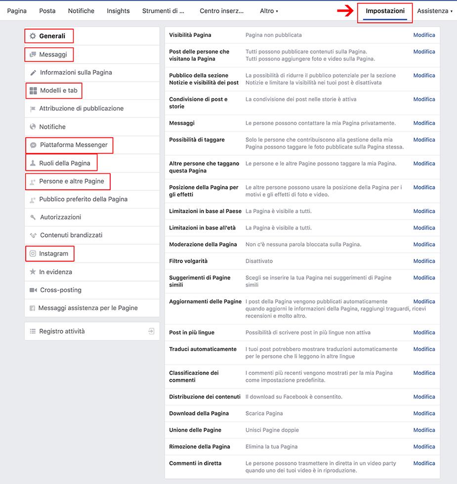 Quando crei la tua pagina Facebook aziendale sono molto importanti anche le impostazioni: ti permettono di tenere sotto controllo la tua pagina