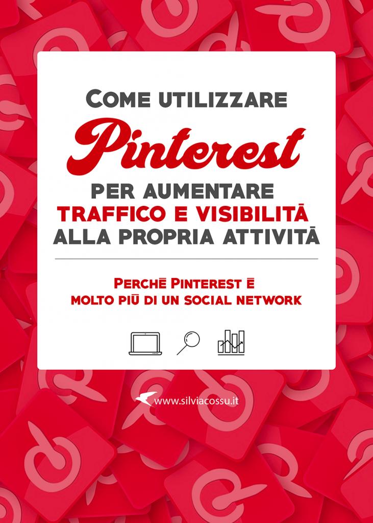 Come utilizzare Pinterest e aumentare traffico al proprio sito web e maggior visibilità per la propria attività