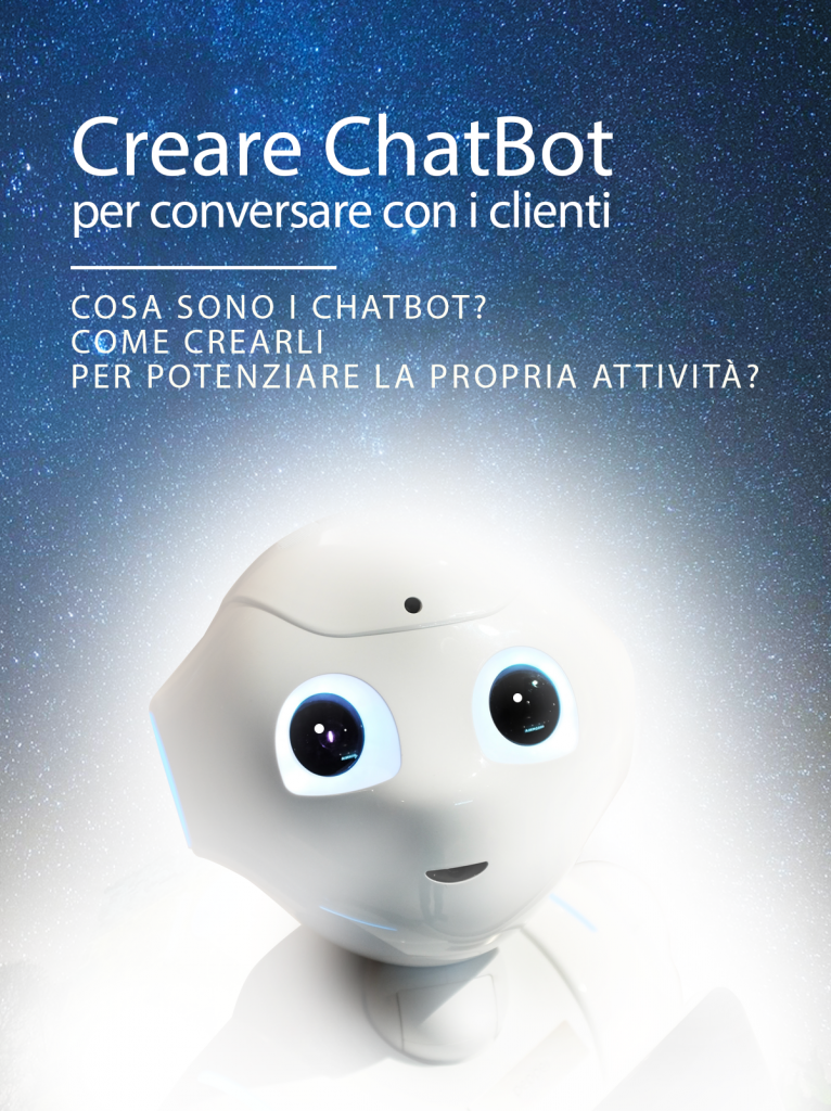 Cos'è una chatbot e come crearla per la propria attività e la propria azienda