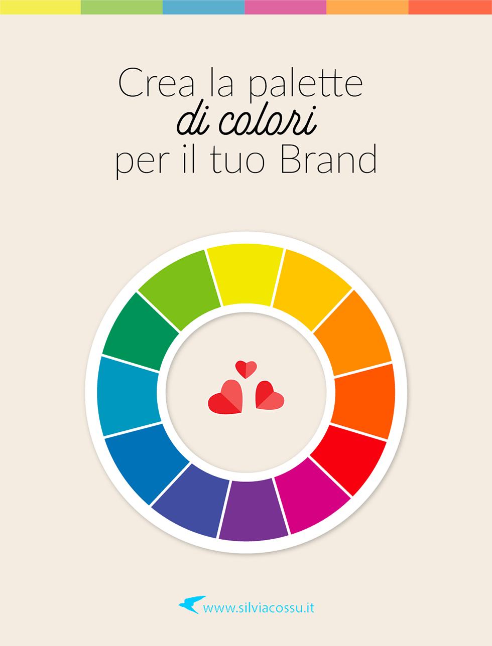 Crea una palette di colori per il tuo brand è una importanza operazione di marketing: i colori infatti trasmettono emozioni e impressioni meglio delle parole!