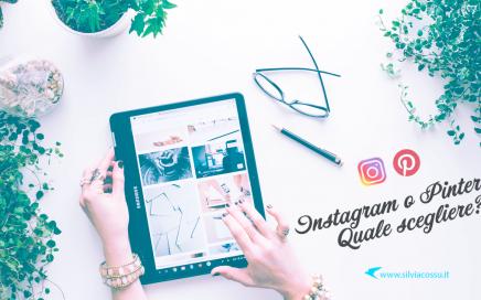 Instagram o Pinterest? Quale social media scegliere?