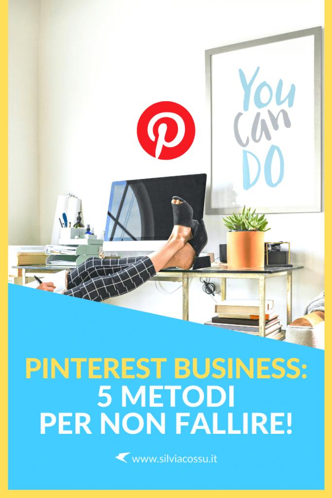 Pinterest per le aziende: 5 metodi per non fallire e tutte le nuove utilissime funzionalità
